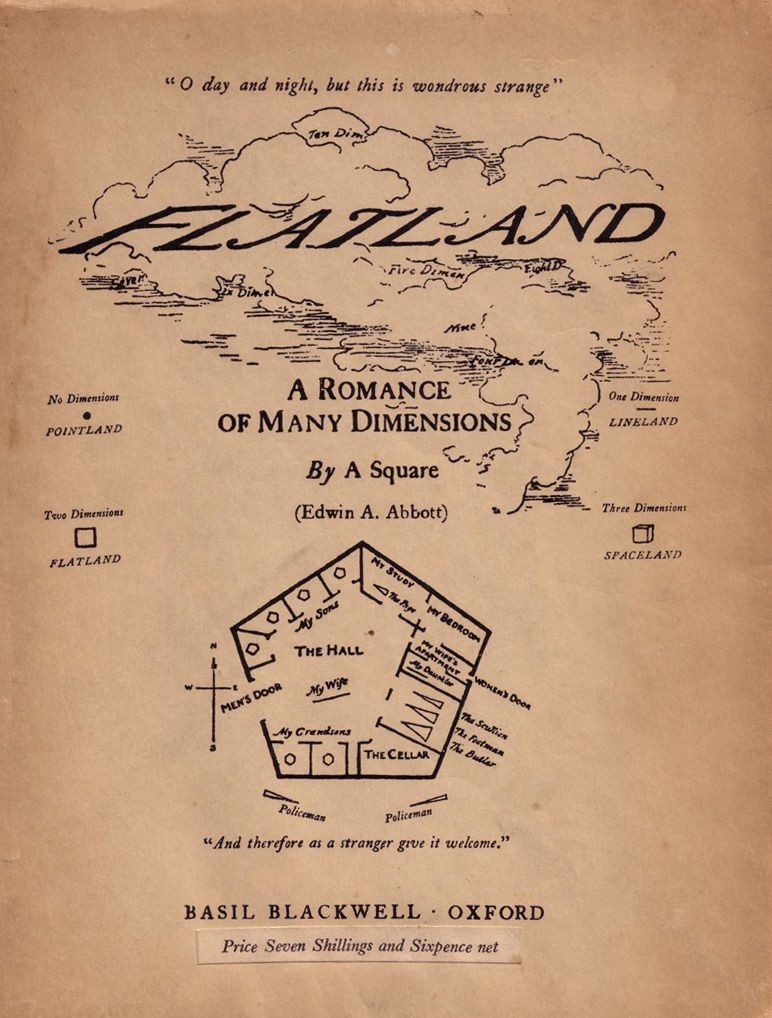 the four dimensions of reality in flatland by edwin a abbot Need help with chapter 19 in edwin a abbott's flatland a square posits the existence of a land of four dimensions flatland chapter 19 litcharts llc.
