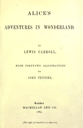 alice s adventures in wonderland by lewis carroll writework title page of the 1865 edition of lewis carroll s alice s adventures in wonderland