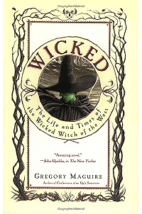 Wicked by Gregory Maguire Essay