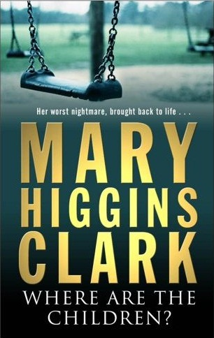 Where Are The Children By Mary Higgins Clark Test Writework