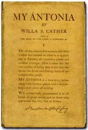 literary analysis of the novel my antonia by willa cather Search essay examples browse by category browse by type get expert essay editing help  literary analysis of the novel my antonia by willa cather 835 words 2 pages an analysis of my antonia, a novel by willa cather  an analysis of willa cather's novel my antonia 1,227 words 3 pages critic's criticism on my antonia by willa.