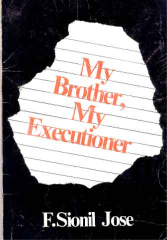 F Sionil Jose's My Brother, My Executioner  This essay analyzes the