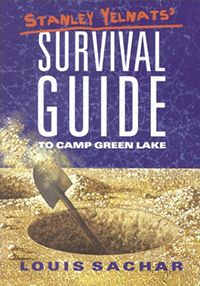 holes louis sachar stanley s camp green lake experience was  stanley yelnats survival guide to camp green lake