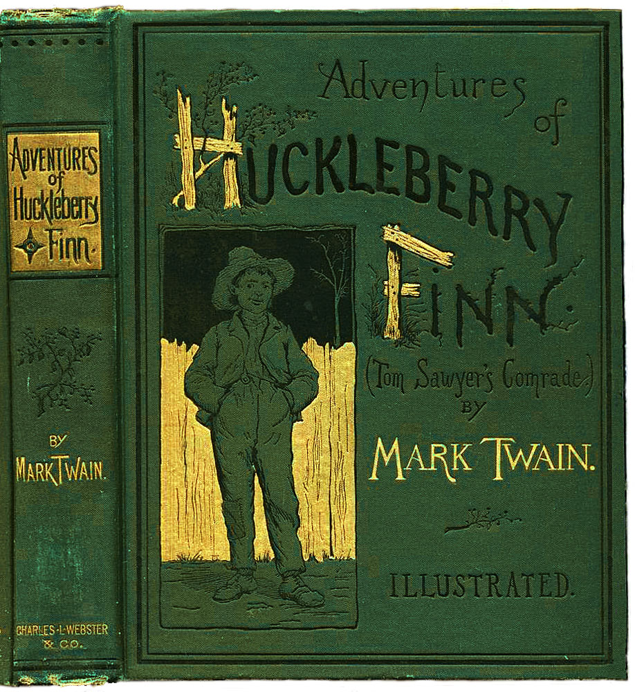 mark twain s masterpiece the adventures of huckleberry finn the cover of the first edition of adventures of huckleberry finn 1884