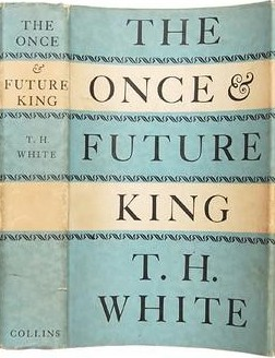an overview of the once and future king by t h white