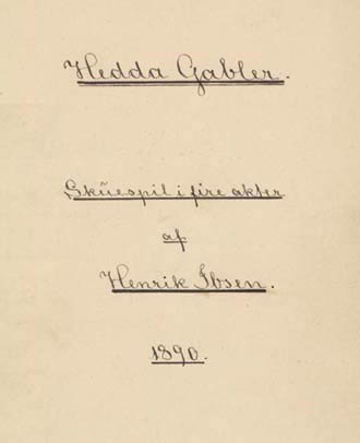 How To Write A Good Thesis Statement For An Essay English The Image Of The Title Page Of The Henrik Ibsen Play Hedda Gabler Essay On Health Promotion also Essays On Science Fiction Medea And Hedda Gabler Contrast On The Major Characters  Writework Essay Writing Format For High School Students