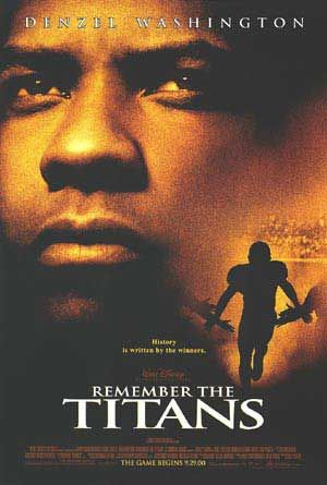 remember the titans writework remember the titans