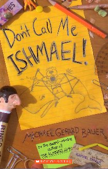 don t call me ishmael essay English anne mitchell 1  essay or speech 53 homework task—reading and research 55  extract from don't call me ishmael phrases and clauses.